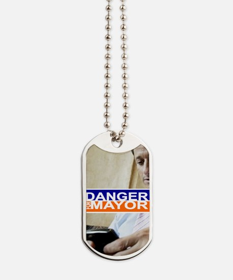Carlos Danger for Mayor Dog Tags