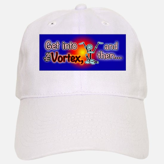 vortex then Baseball Baseball Cap
