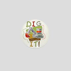 Dig It Mini Button