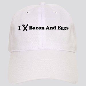 I Eat Bacon And Eggs Cap