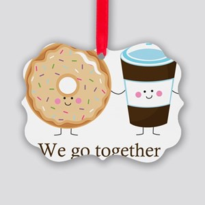 We go together like coffee and do Picture Ornament