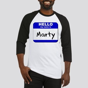 hello my name is marty Baseball Jersey