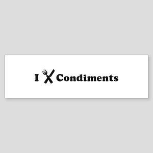 I Eat Condiments Bumper Sticker
