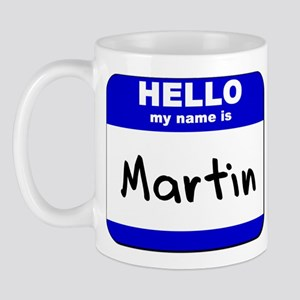 hello my name is martin  Mug