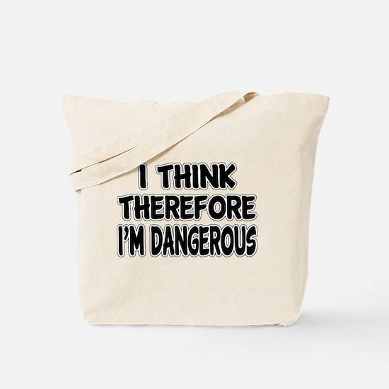 I'm Dangerous Tote Bag
