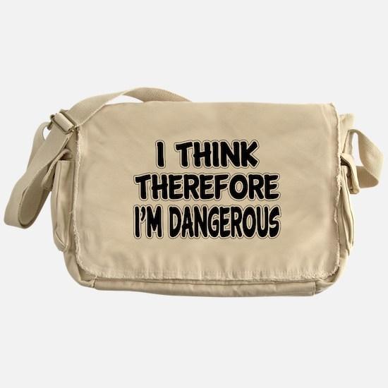 I'm Dangerous Messenger Bag