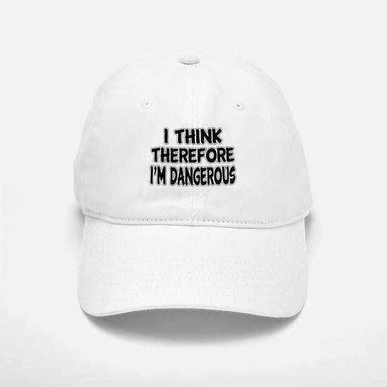 I'm Dangerous Baseball Baseball Cap