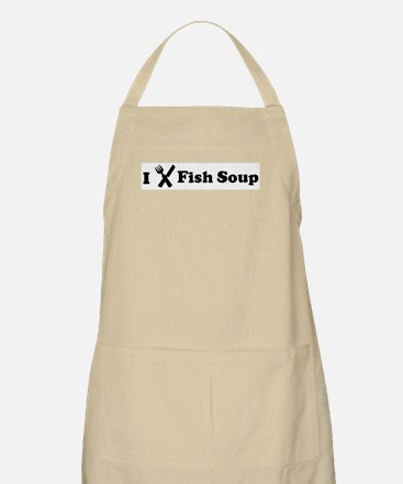 I Eat Fish Soup BBQ Apron