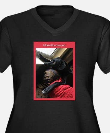 Is Santa Claus Here Yet Plus Size T-Shirt