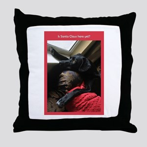 Is Santa Claus Here Yet Throw Pillow