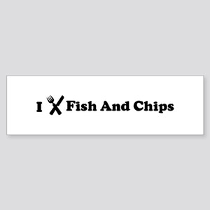 I Eat Fish And Chips Bumper Sticker