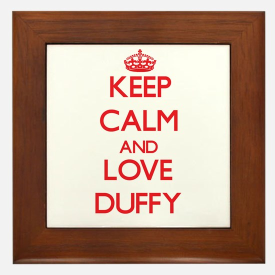 Keep calm and love Duffy Framed Tile