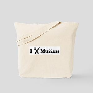 I Eat Muffins Tote Bag