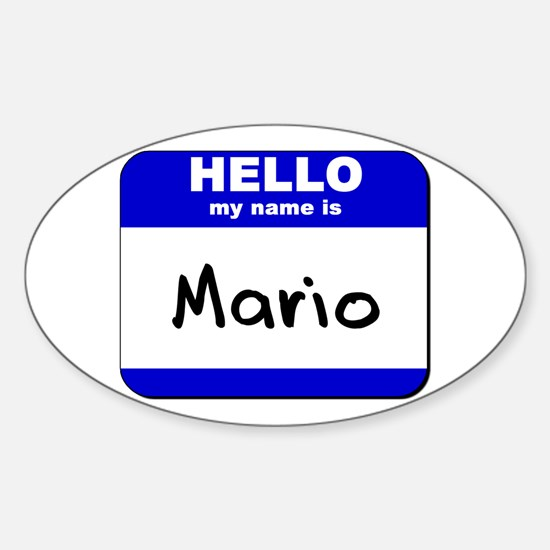 hello my name is mario Oval Decal