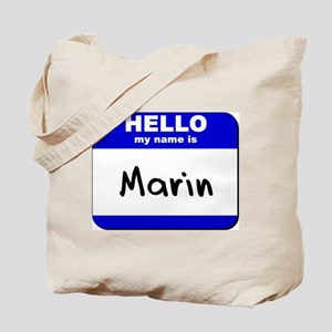 hello my name is marin Tote Bag