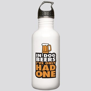 In Dog Beers Ive Only  Stainless Water Bottle 1.0L