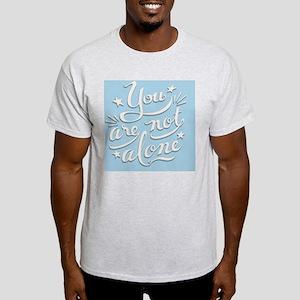 not-alone-BUT Light T-Shirt