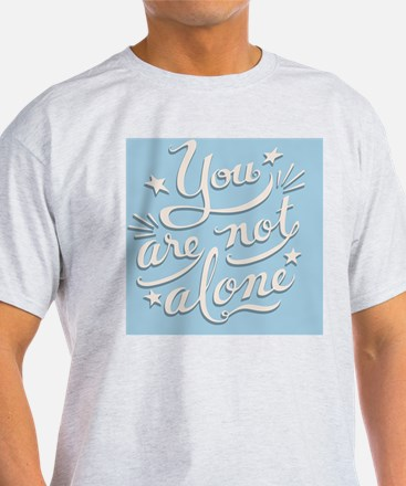 not-alone-BUT T-Shirt