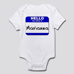 hello my name is marianna  Infant Bodysuit