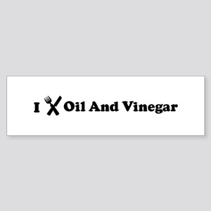 I Eat Oil And Vinegar Bumper Sticker