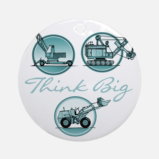 Think Big Construction Vehicles Round Ornament