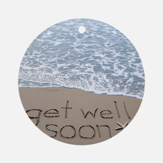get well Round Ornament
