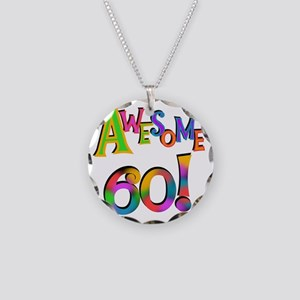 Awesome 60 Birthday Necklace Circle Charm