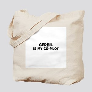 gerbil is my co-pilot Tote Bag