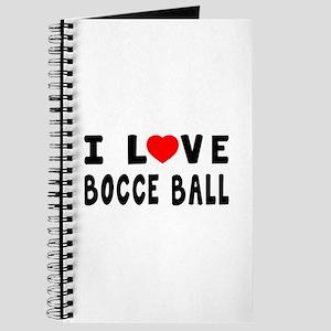 I Love Bocce Ball Journal