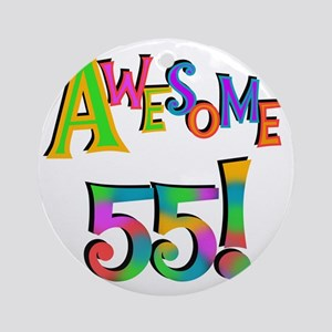 Awesome 55 Birthday Round Ornament