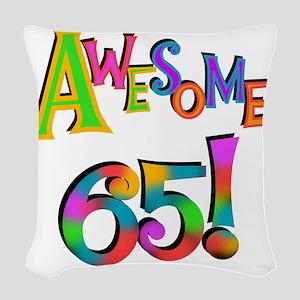 Awesome 65 Birthday Woven Throw Pillow