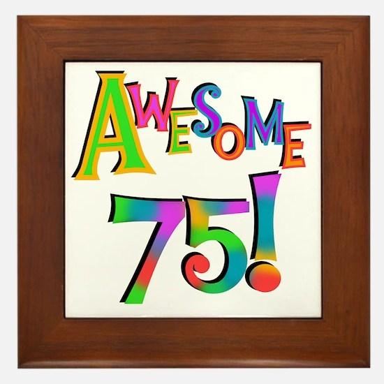 Awesome 75 Birthday Framed Tile