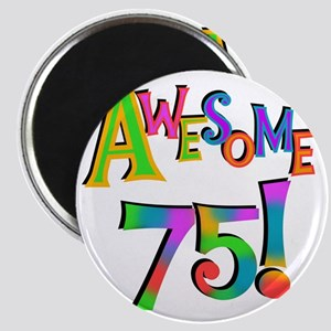 Awesome 75 Birthday Magnet