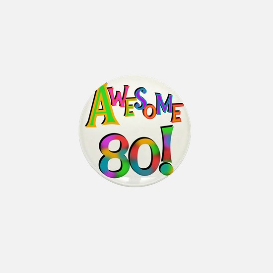 Awesome 80 Birthday Mini Button