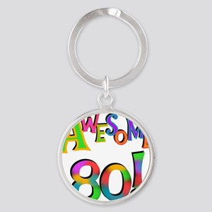 Awesome 80 Birthday Round Keychain