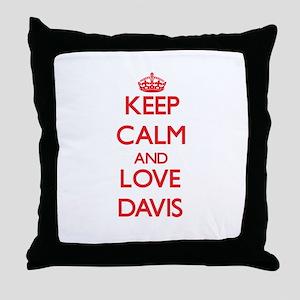 Keep calm and love Davis Throw Pillow