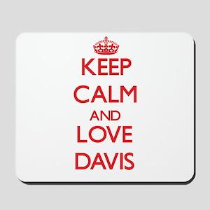 Keep calm and love Davis Mousepad