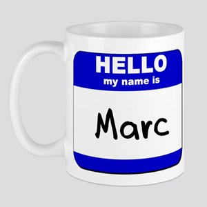 hello my name is marc  Mug
