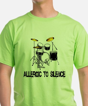 Allergic to silence drummer T-Shirt