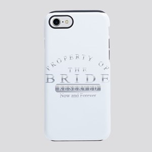 Property of the Bride (Silver) iPhone 7 Tough Case