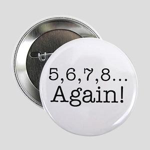 5,6,7,8 Again! Button