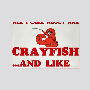 All I care about are Crayfish Magnets