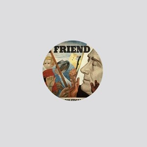 FDR OUR FRIEND Mini Button