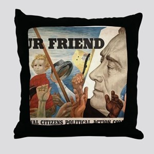 FDR OUR FRIEND Throw Pillow