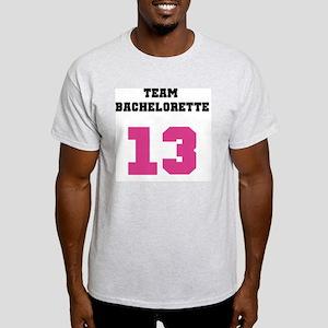 Team Bachelorette Pink 13 Light T-Shirt