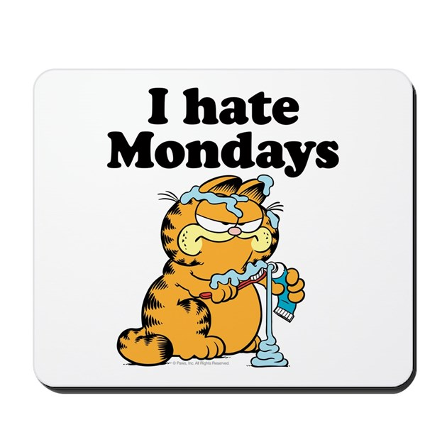 i hate mondays mousepad by garfield