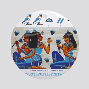 Egyptian ladies  final Ornament (Round)