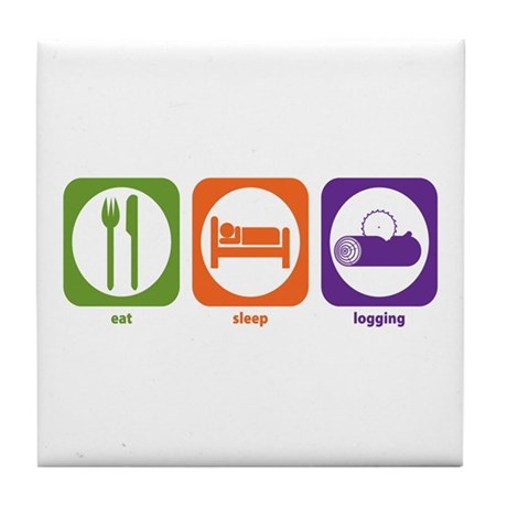 Eat Sleep Logging Tile Coaster