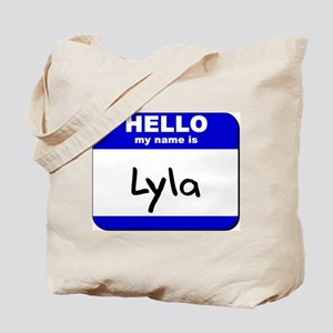 hello my name is lyla Tote Bag
