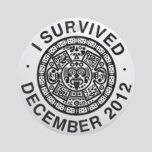 I survived the Mayan calendar Round Ornament